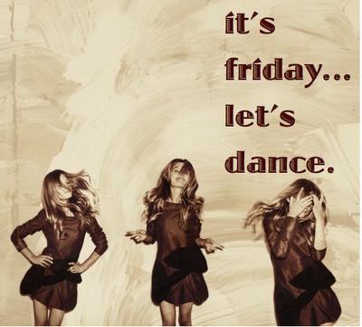 It's Friday.